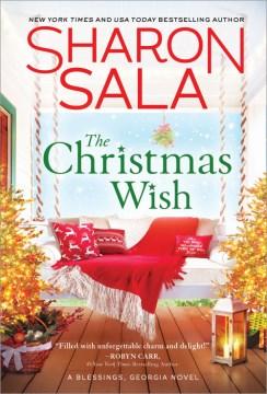 The Christmas wish / Sharon Sala.