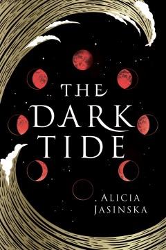 Dark tide Alicia Jasinska.