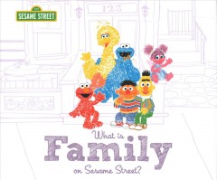 What Is Family? : On Sesame Street