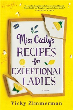 Miss Cecily's recipes for exceptional ladies Vicky Zimmerman.