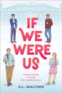 If we were us / K.L. Walther.
