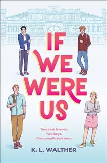 If we were us K.L. Walther.
