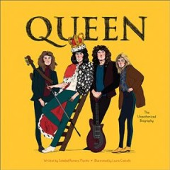 Queen : the unauthorized biography