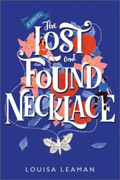 The lost and found necklace / Louisa Leaman.