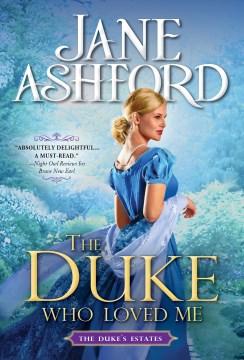 The duke who loved me Jane Ashford.