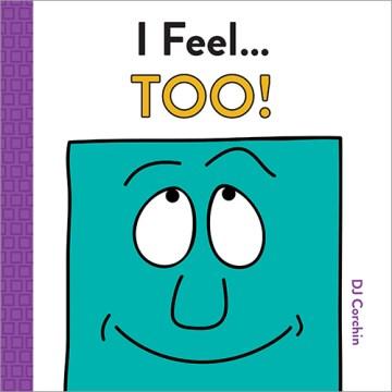 I feel... too!