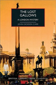 The lost gallows : including the short story