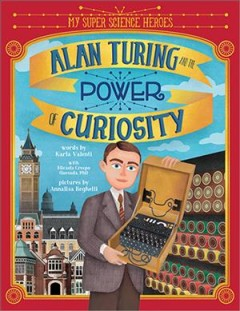 Alan Turing and the power of curiosity