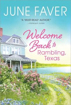 Welcome Back to Rambling, Texas