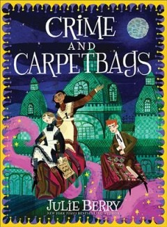 Crime and Carpetbags