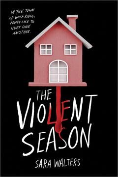 The violent season