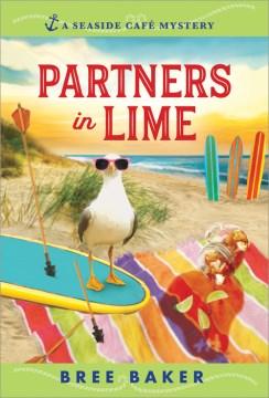 Partners in lime / Bree Baker.