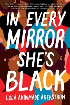 In every mirror she's Black Lọlá Ákínmádé Åkerström.