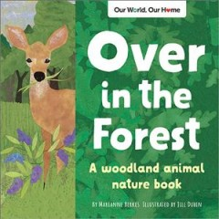 Over in the Forest : A Woodland Baby Animal Counting Book