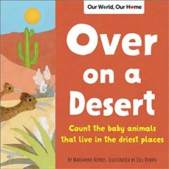 Over on a desert : a sandy animal counting book