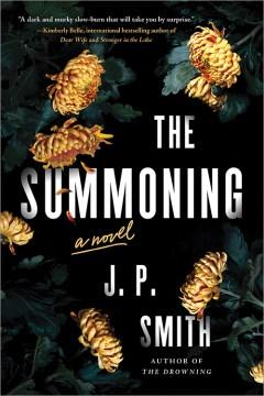 The summoning : a novel