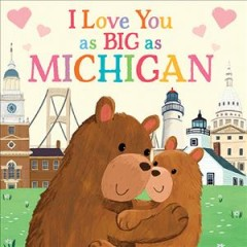 I Love You As Big As Michigan