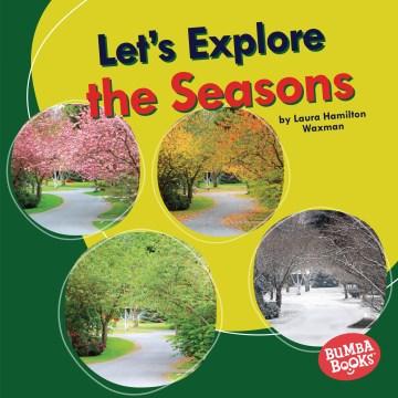 Let's Explore the Seasons
