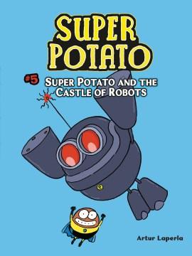 Super Potato 5 : Super Potato and the Castle of Robots