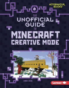 The unofficial guide to Minecraft creative mode