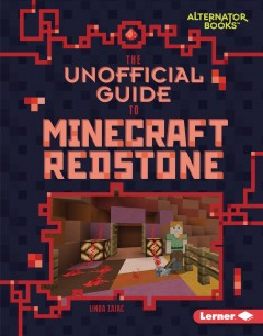 The unofficial guide to Minecraft redstone