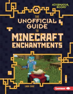 The unofficial guide to Minecraft enchantments