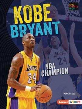 Kobe Bryant : NBA champion