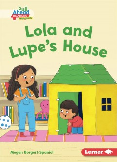 Lola and Lupe's house
