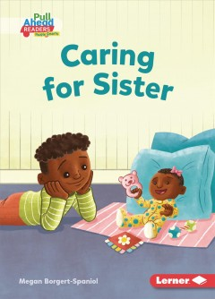 Caring for sister