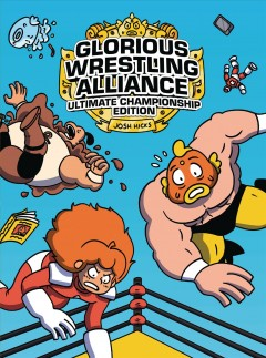 Glorious Wrestling Alliance : Ultimate Championship Edition