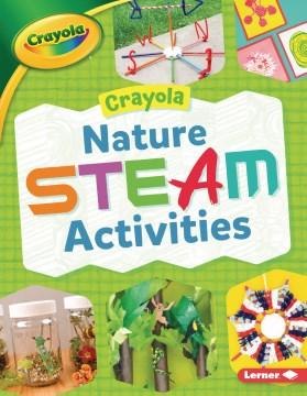 Crayola Nature Steam Activities