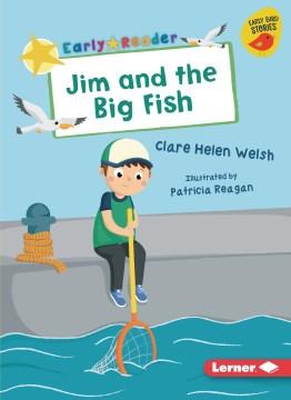 Jim and the Big Fish