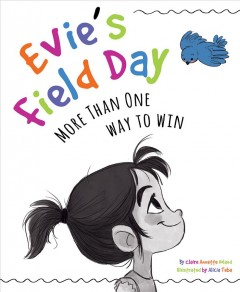 Evie's Field Day : More Than One Way to Win