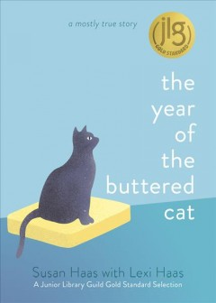 The year of the buttered cat : a mostly true story