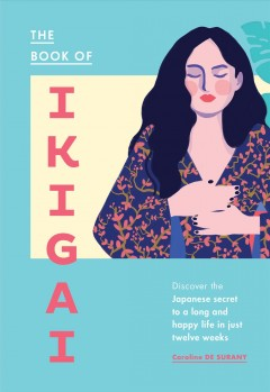 The Book of Ikigai