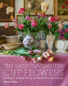 The Land Gardeners : Cut Flowers