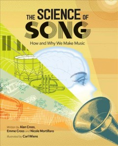The Science of Song : How and Why We Make Music