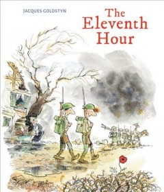 The eleventh hour / Jacques Goldstyn.