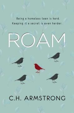 Roam / C.H. Armstrong.