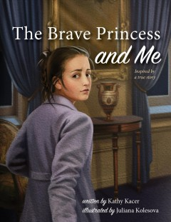The Brave Princess and Me