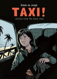 Taxi! : Stories from the Back Seat