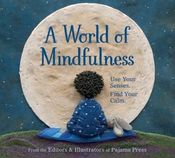 A World of Mindfulness