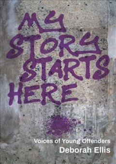 My Story Starts Here : Voices of Young Offenders