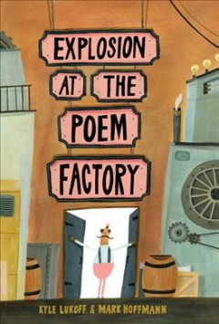 Explosion at the Poem Factory