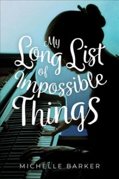 My Long List of Impossible Things