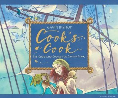 Cook's cook : the cook who cooked for Captain Cook