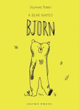 A Bear Named Bjorn : Six Bear Stories