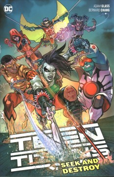 Teen Titans. Seek and Destroy Vol. 3, Seek and destroy