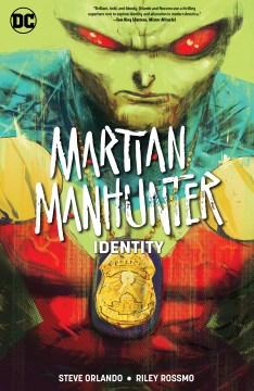 Martian Manhunter : identity
