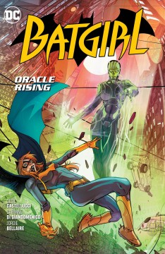 Batgirl. Oracle Rising Vol. 7, Oracle rising